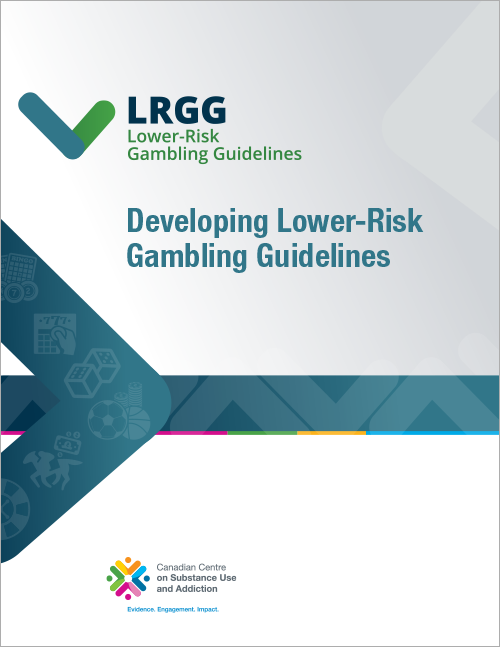 Developing Lower-Risk Gambling Guidelines [report]