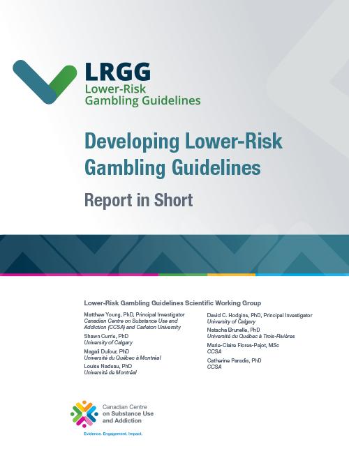 Developing Lower-Risk Gambling Guidelines: Report in Short